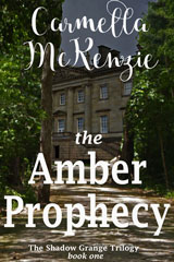 The Amber Prophecy by Carmella McKenzie