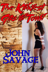 The Kinkiest Girl in Town by John Savage
