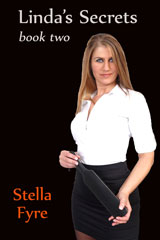 Linda's Secrets book two by Stella Fyre